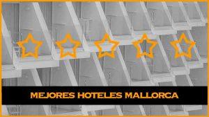 mejores hoteles mallorca